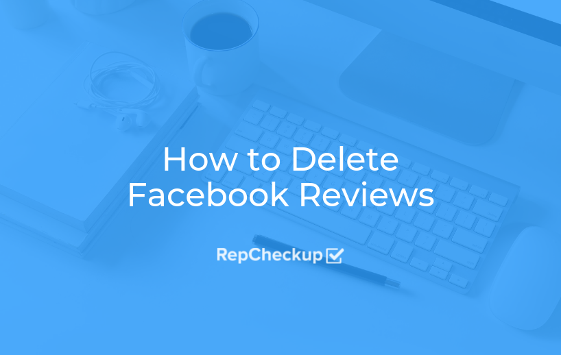 How to Delete Facebook Reviews 1