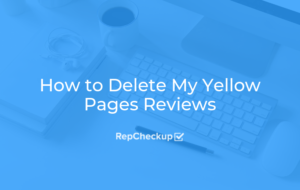 How to Delete My Yellow Pages Reviews 3