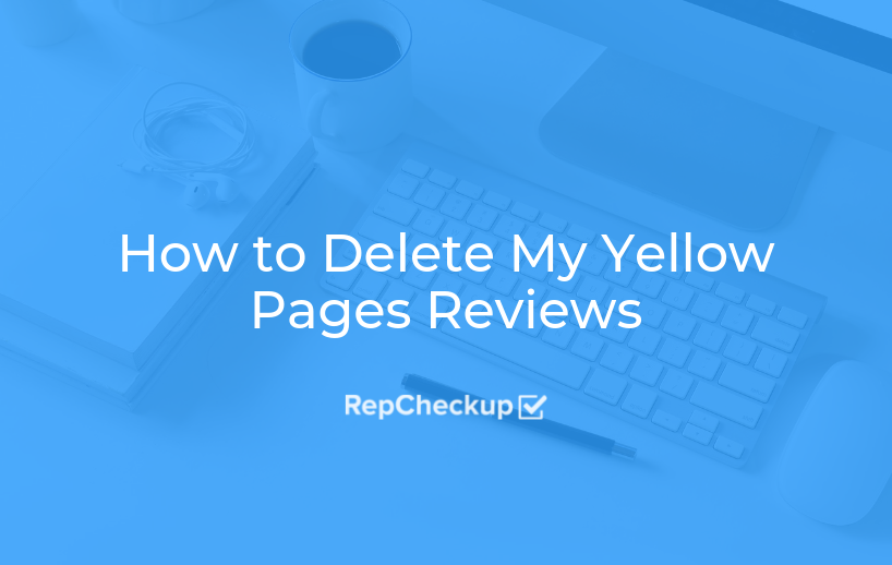 How to Delete My Yellow Pages Reviews 1