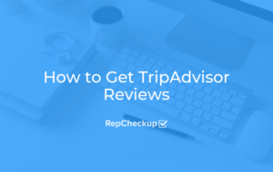 How to Get TripAdvisor Reviews 4