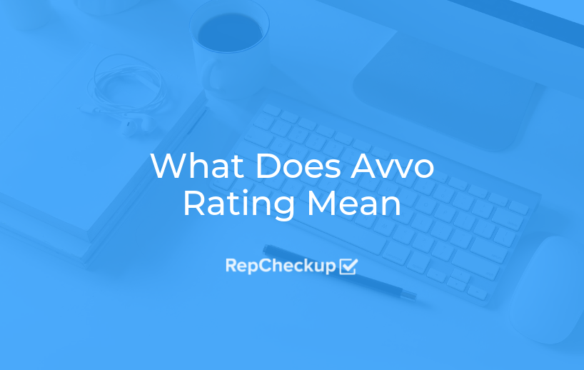 What Does Avvo Rating Mean 1