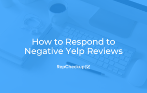 How to Respond to Negative Yelp Reviews 6