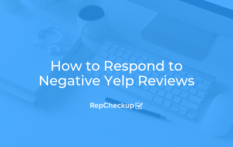 How to Respond to Negative Yelp Reviews 1