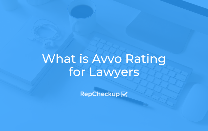 What Is Avvo Rating for Lawyers 1