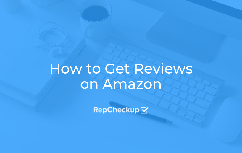How to Get Reviews on Amazon 1