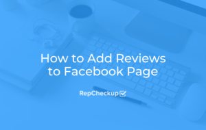 How to Add Reviews to Your Facebook Page 1