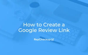How to Create a Google Review Link 6