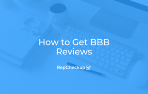How to Get BBB Reviews 3