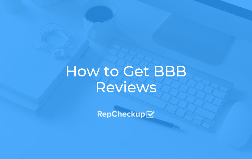 How to Get BBB Reviews 1