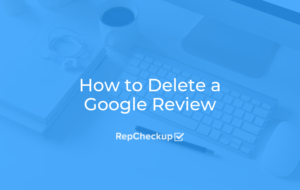 How to Delete a Google Review 5