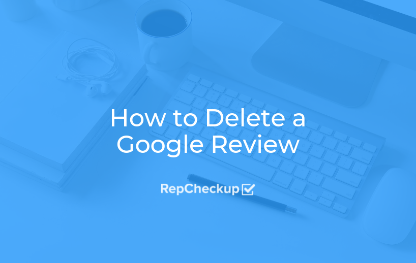 How to Delete a Google Review 8