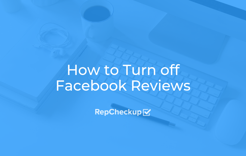 How to Turn off Facebook Reviews 1