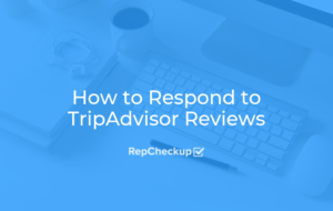 How to Respond to TripAdvisor Reviews 3