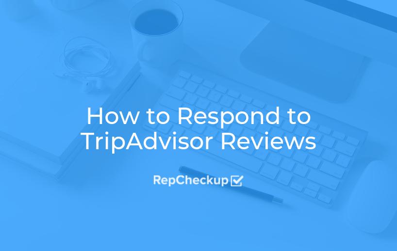 How to Respond to TripAdvisor Reviews 1