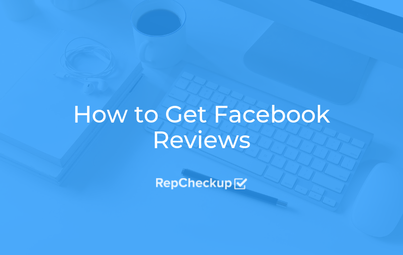 How to Get Facebook Reviews 1